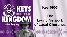 Keys of the Kingdom Podcast 0903