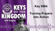 Keys of the Kingdom Podcast 0904