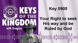 Keys of the Kingdom Podcast 0905