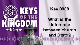 Keys of the Kingdom Podcast 0908