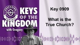 Keys of the Kingdom Podcast 0909