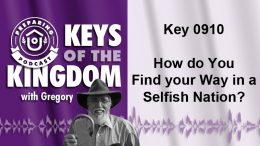 Keys of the Kingdom Podcast 0910