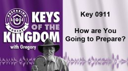 Keys of the Kingdom Podcast 0911