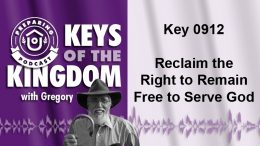 Keys of the Kingdom Podcast 0912