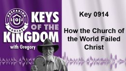 Keys of the Kingdom Podcast 0914