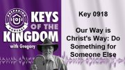 Keys of the Kingdom Podcast 0918