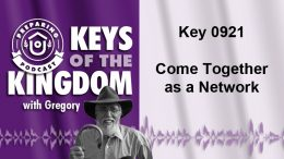 Keys of the Kingdom Podcast 0921