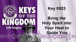 Keys of the Kingdom Podcast 0923