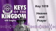 Keys of the Kingdom Podcast 1019