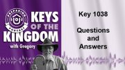 Keys of the Kingdom Podcast 1038