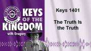 Keys of the Kingdom Podcast 1401