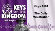 Keys of the Kingdom Podcast 1501