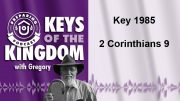 Keys of the Kingdom Podcast 1985
