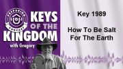 Keys of the Kingdom Podcast 1989