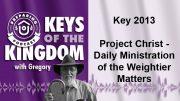 Keys of the Kingdom Podcast 2013