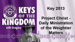 Keys of the Kingdom Podcast 2013