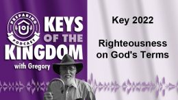Keys of the Kingdom Podcast 2022