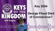 Keys of the Kingdom Podcast 2034