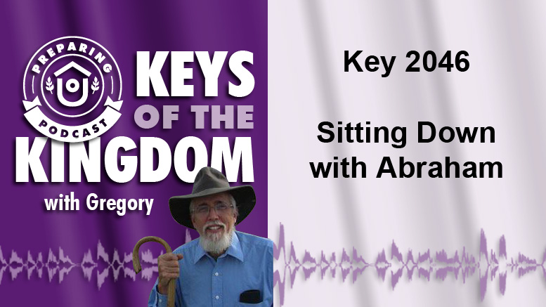 Keys of the Kingdom Podcast 2046
