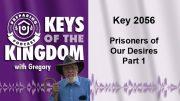 Keys of the Kingdom Podcast 2056