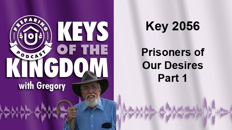 Keys of the Kingdom Podcast 2056