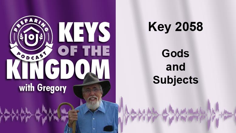 Keys of the Kingdom Podcast 2058