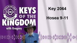 Keys of the Kingdom Podcast 2064