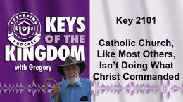 Keys of the Kingdom Podcast 2101