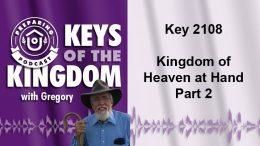 Keys of the Kingdom Podcast 2108