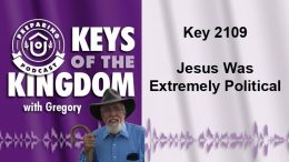 Keys of the Kingdom Podcast 2109