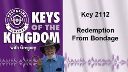 Keys of the Kingdom Podcast 2112