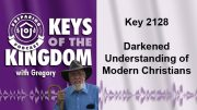 Keys of the Kingdom Podcast 2128