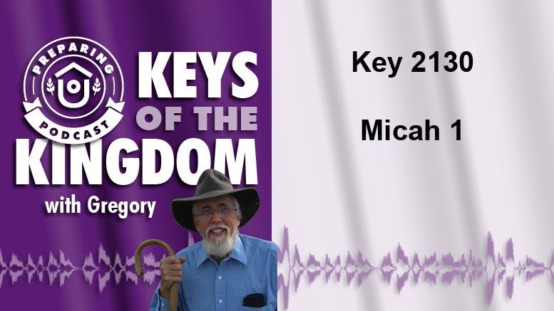 Keys of the Kingdom Podcast 2130