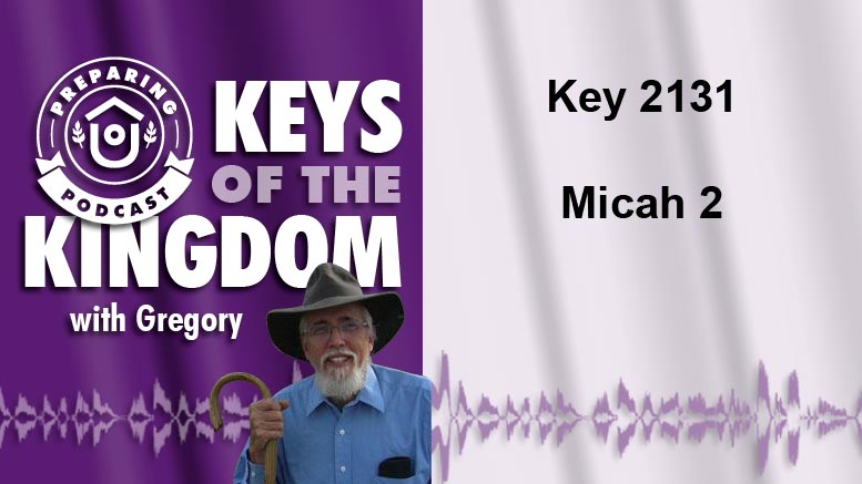 Keys of the Kingdom Podcast 2131