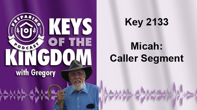 Keys of the Kingdom Podcast 2133
