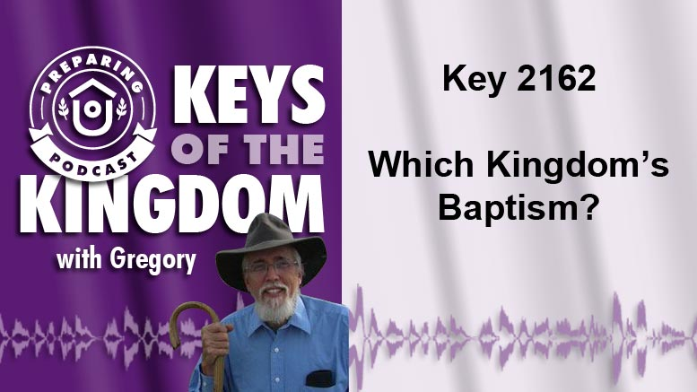 Keys of the Kingdom Podcast 2162