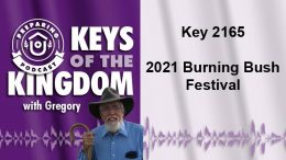 Keys of the Kingdom Podcast 2165